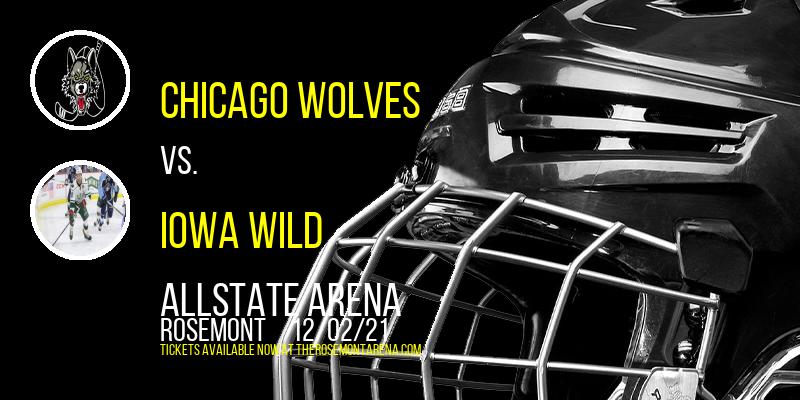 Chicago Wolves vs. Iowa Wild at Allstate Arena