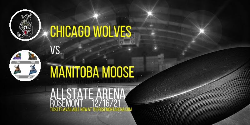 Chicago Wolves vs. Manitoba Moose at Allstate Arena